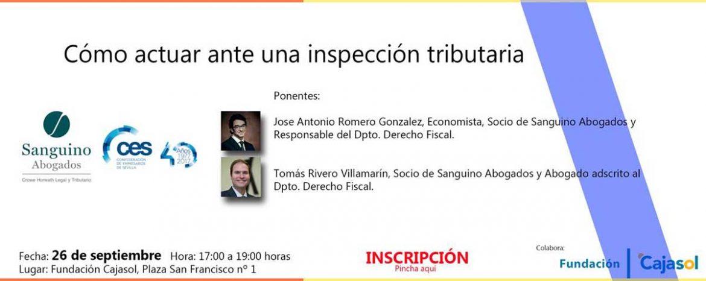 Sanguino Abogados y la Confederación de Empresarios de Sevilla organizan una jornada sobre la inspección tributaria de empresas
